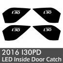 [LEDIST] Hyundai i30 PD - LED Inside Door Catch Plates Set Ver.2