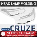 [AUTO CLOVER] Chevrolet Cruze 2017 - Head Lamp Chrome Garnish Set (D882)