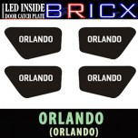 [BRICX] Chevrolet Orlando - LED Inside Door Catch Plates Set