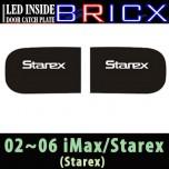 [BRICX] Hyundai Starex - LED Inside Door Catch Plates Set