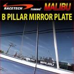 [RACETECH] Chevrolet Malibu - B Pillar Mirror Plate Set