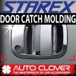 [AUTO CLOVER] Hyundai New Starex - Door Catch Chrome Molding (A260)