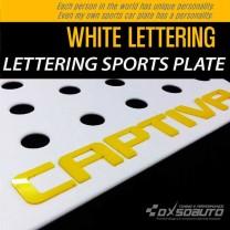 [DXSOAUTO] Chevrolet Captiva - Lettering Sports Plate Ver.3 WHITE